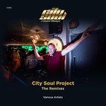 City Soul Project The Remixes