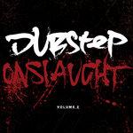 Dubstep Onslaught Vol 2