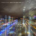 I-Robots Present/Music For Hong Kong Vol 1
