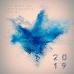 Best Of Underground Audio 2019
