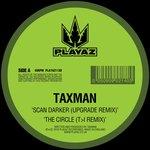 Scan Darker (Upgrade Remix)/The Circle (T>I Remix)