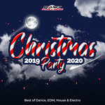 Christmas Party 2019-2020 (Best Of Dance, EDM, House & Electro)