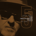 Paul Carrack Live: The Independent Years Vol 5 (2000-2020)