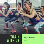 Train With Us Vol 2