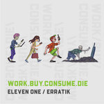 Work.Buy.Consume.Die (Explicit)