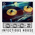 Infectious House Vol 22