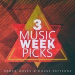 Music Week Picks Vol 3