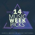 Music Week Picks Vol 14