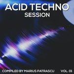 Acid Techno Session Vol 01