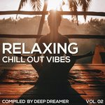 Relaxing Chill Out Vibes Vol 02