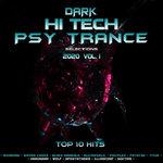 Dark Hi Tech Psy Trance Selections 2020 Top 10 Hits Vol 1
