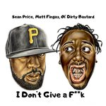 I Don't Give A F**k (Explicit)