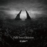 Fade Into Oblivion
