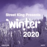 Street King Presents: Winter 2020
