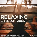 Relaxing Chill Out Vibes Vol 04
