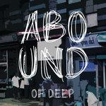 Abound Of Deep Part 2