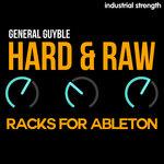 Hard & Raw Racks For Ableton Live (Sample Pack LIVE)