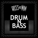 Bass=win/Drum N Bass