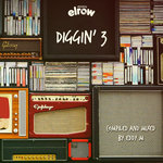 Diggin' 3 (Compiled And Mixed By Eddy M)