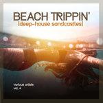 Beach Trippin' (Deep-House Sandcastles) Vol 4