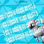 Can U Dance To My Beat? 2