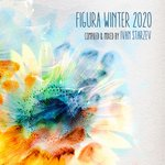 Figura Winter 2020 (Compiled & Mixed By Ivan Starzev)
