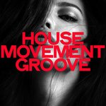 House Movement Groove
