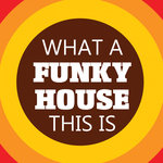 What A Funky House This Is