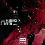 Old School (DJ Deeon Remixes)