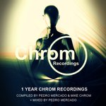 1 Year Chrom Recordings