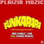 "Funkapapa ""You Can Make Me Happy"""