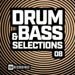 Drum & Bass Selections Vol 08
