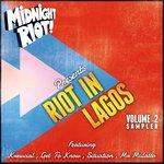 Riot In Lagos Vol 2 (Sampler)
