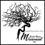 Rooted Minds Movement II IIX