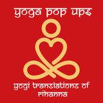 Yogi Translations Of Rihanna