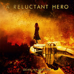 A Reluctant Hero