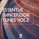 Essential Dance Floor Tunes Vol 2