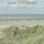 Moments For Me Vol 2