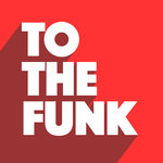 To The Funk