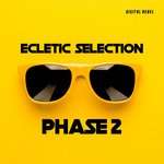 Ecletic Selection Phase 2