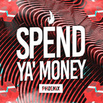 Spend Ya' Money