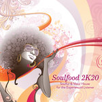 Soulfood 2K20/Soulful & Vocal House For The Experienced Listener