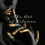 The Art Of Silence