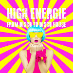 High Energie/From Disco To Disco House