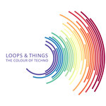 Loops & Things: The Colour Of Techno