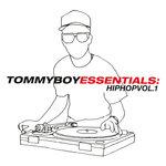 Tommy Boy Essentials: Hip-Hop Volume 1