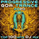 Progressive Goa Trance 2020 Top 100 Hits DJ Mix