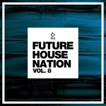 Future House Nation Vol 8