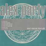 Don't Give Me Your Life (Remixes)