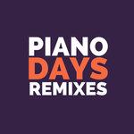 Piano Days Remixes
